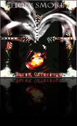 Holy Smoke - Burnt Offerings